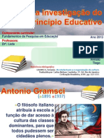 GRAMSCI Para Investigacao Principio Educativo Apresentacao - Junho 2013