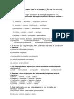 QUESTÕES SOBRE PROCESSOS DE FORMAÇÃO DE PALAVRAS