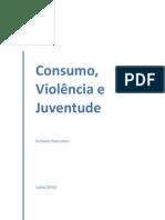 Consumo, violência e juventude - Ilanud Brasil