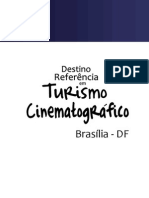 Brasília - Destino Referência em Turismo Cinematográfico