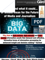 Big Data and What It Could or Should Mean for the Future of Media and Journalism