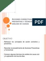 Acciones Correctivas, Acciones Preventivas y Tecnicas de Analisis de Causa Raiz