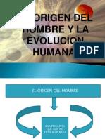 EL ORIGEN DEL HOMBRE Y LA EVOLUCION HUMANA.ppt