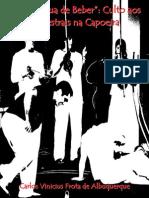 Tá na Água de Beber culto aos ancestrais na capoeira - Carlos Vinicius Frota de Albuquerque