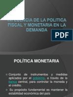 Politica Fiscal y Monetaria[1]