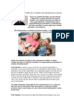 Vida em Família - Os Filhos sao os Hospedes mais importantes....