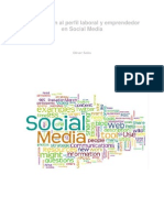Introducción al perfil laboral del Social Media y Community Manager. Redes Sociales y emprendedores
