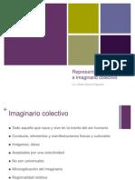 8. Imaginario Colectivo y Representaciones Sociales