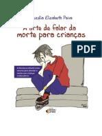 A Arte de Falar Da Morte Para Criancas ( - Paiva, Lucelia Elizabeth