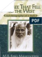 T Tree That Fell to the West Autobiography of a Sufi
