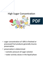 High Sugar Concentration