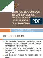 CAMBIOS BIOQUÍMICOS EN LOS LÍPIDOS