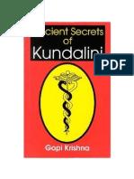 Ancient Secrets of Kundalini Gopi Krishna