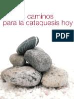 DERROITTE H. - 15 Nuevos Caminos Para La Catequesis - Sal Terrae 2008