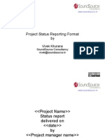 Project Status Reporting Format by Vivek Khurana (Founder, SoundSource Consultancy)
