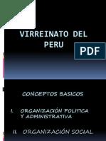El Virreinato Organizacion Politica y Social.