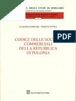 Fornari Claudia, Spyra Marcin - Codice delle società commerciali della Repubblica di Polonia (45 Mb)