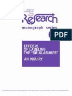 Effects of Labeling the Drug Abuser