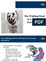 The Walking Dead in a Business Environment