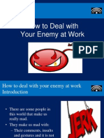 Dealing With Your Enemy at Work
