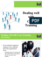 Dealing Well with Cross-Training
