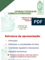 2 - Barreiras Sanitarias e Tecnicas No Comercio Internacional - Palestrante - Silvia H. G. de Miranda