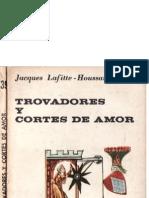 Trovadores y Cortes de Amor