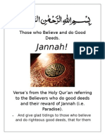 """Those Who Believe and Do Good Deeds, Jannah!"" From Qur'an."