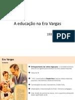 A educação na Era Vargas