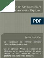 Selección de Atributos en el Software Weka Explorer