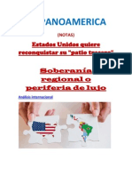 """HISPANOAMERICA (NOTAS)- Estados Unidos quiere reconquistar su """"patio trasero""""-  Soberanía regional o periferia de lujo"""