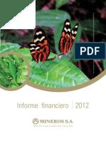 Informe Financiero Mineros S.A.