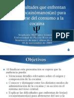 Las dificultades que enfrentan los(as) cocainómanos(as) para abstenerse del consumo a la cocaína