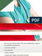 Pemeriksaan Dan Penatalaksanaan Gangguan TMJ