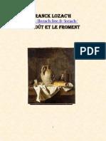 Franck Lozac'h Le Moût et le Froment