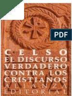 Celso - Discurso Verdadero Contra Los Cristianos