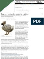 Os prós e contras de ressuscitar espécies - Alessandro Greco - iG