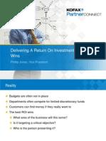 Delivering a Return on Investment That Wins - Phillip Jones