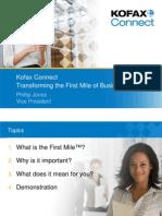 Kofax Connect - First Mile Keynote - Phillip Jones