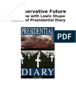 "A Conservative Future, Interview with Lewis Shupe, author of ""Presidential Diary."""