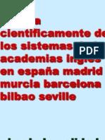 Pruebas Cientificas y Sencillas de La Mejor Sistema Ingles Academia Murcia