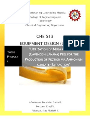 Thesis Proposal - Utilization of Cavendish Banana Peel for