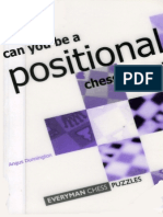 Angus Dunning Ton - Can You Be a Positional Chess Genius