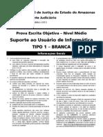 Tjam - Diversos Cargos - Assistente Judiciario - Suporte Ao Usuario de Informatica Tipo 01