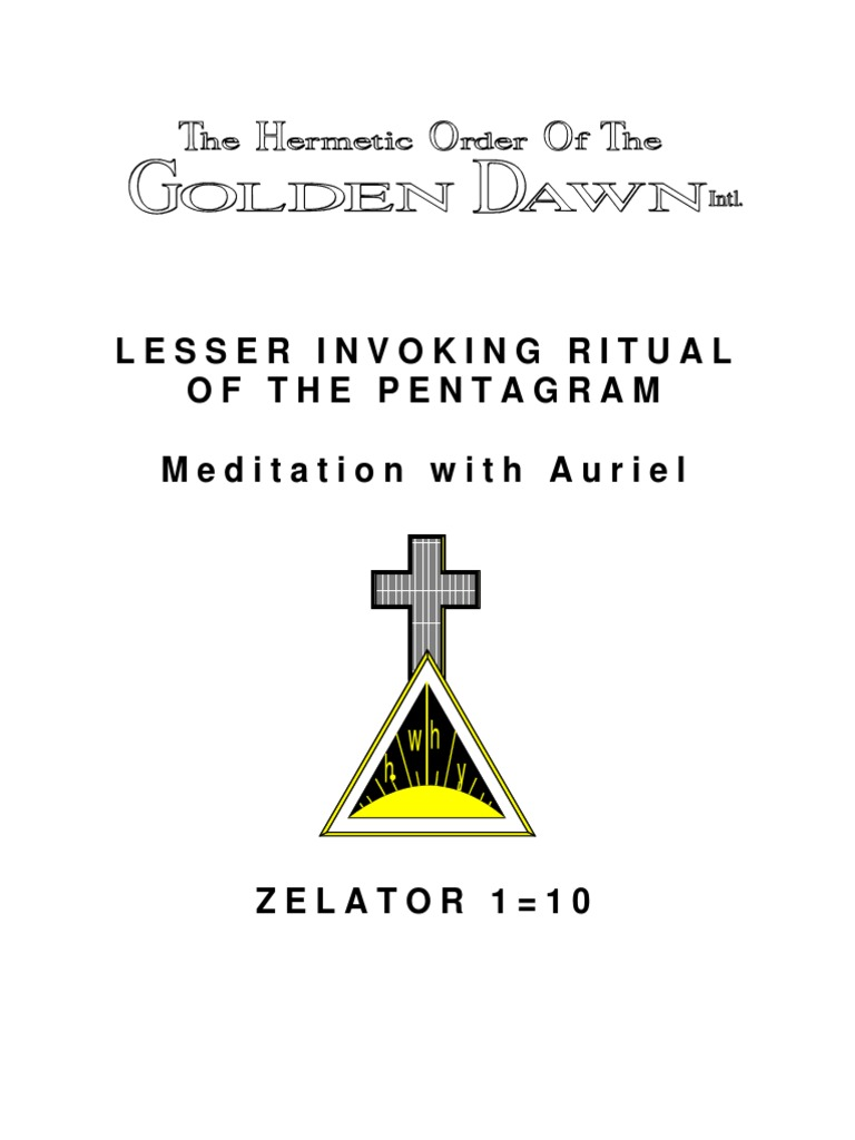 GOLDEN DAWN Lesser Invoking Ritual of the Pentagram