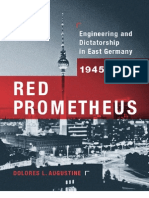 Augustine, Dolores L - Red Prometheus. Engineering and Dictatorship in East Germany, 1945-1990