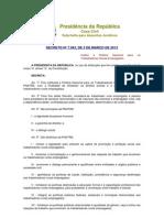 DECRETO Nº 7.943, DE 5 DE MARÇO DE 2013