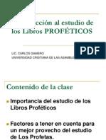 01 Introduccion a Los Libros PROFETICOS