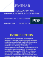 Management of the Hydrocephalus and Outcome