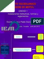 INSTALACIONES HIDR�ULICAS, NORMAS Y REGLAMENTOS..pptx
